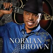 Norman Brown (Guitar): Sending My Love