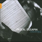 Pascal Dusapin: Concertos