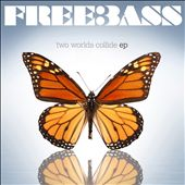 Freebass: Two Worlds Collide [EP] [Digipak]