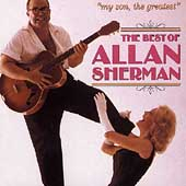 Allan Sherman: My Son, the Greatest: The Best of Allan Sherman [CD]