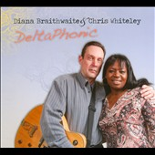 Chris Whiteley/Diana Braithwaite: Deltaphonic [Digipak]