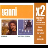 Yanni: Love Songs/Reflections of Passion