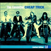 Cheap Trick: Essential 3.0 [Digipak]