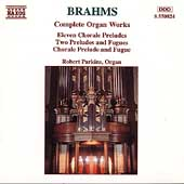 Brahms: Complete Organ Works / Robert Parkins