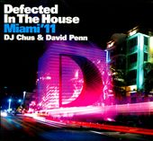 DJ Chus/David Penn: Defected in the House: Miami '11 [Digipak]