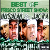Husalah/The Jacka: Best of Frisco Street Show: Husalah & Jacka [PA] *