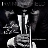 Irvin Mayfield: A Love Letter to New Orleans *