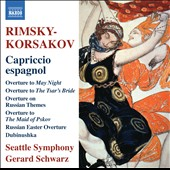 Rimsky-Korsakov: Capriccio Espagnol, Overtures / Schwarz, Seattle Symphony