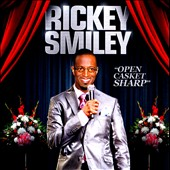 Rickey Smiley: Open Casket Sharp *