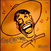 Cab Calloway: This Is Hep