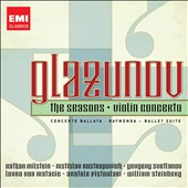 Glazunov: The Seasons; Raymonda; Concerto Ballata; Violin Concerto / Milstein, violin; Rostropovich, cello