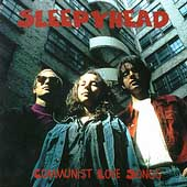 Sleepyhead: Communist Love Songs