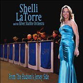 Shelli Latorre/The Silver Starlite Orchestra: From the Hudson's Jersey Side