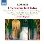 Rossini: L'occasione fa il ladro / Martirosyan, Antonelou, Ruggeri, Utzeri, Garoar Thor Cortes, Ribalta