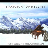 Danny Wright: Just Wright for Christmas