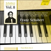 Franz Schubert: Piano Works, Vol. 8 / Gerhard Oppitz, piano