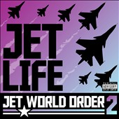 Jet Life: Jet World Order, Vol. 2 [PA] *