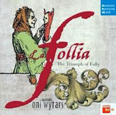 La Follia: The Triumph of Folly