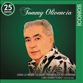 Tommy Olivencia: Iconos 25 &#201;xitos [5/21]