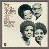 The Staple Singers: This Time Around