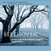 Beethoven: Cantata on the Death of Emperor Joseph II; Symphony No. 2 / Sally Matthews, Tamara Mumford, Barry Banks, Andrew Foster-Williams