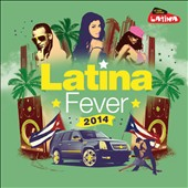 Various Artists: Latina Fever 2014 [Limited Edition]