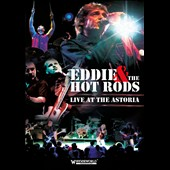 Eddie & the Hot Rods: Live At the Astoria