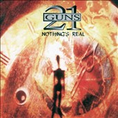 21 Guns: Nothing's Real [Remastered 2014] *