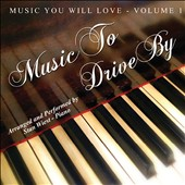 Stan Wiest: Music You Will Love: Music to Drive By