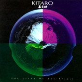 Kitaro: The Light of the Spirit [Remaster]