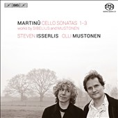 Martinu: Cello Sonatas Nos. 1-3; works by Sibelius and Mustonien / Steven Isserlis, cello; Olli Mustonen, piano