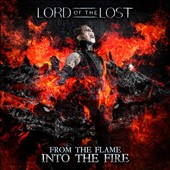 Lord of the Lost: From the Flame Into the Fire *