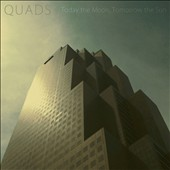 Today the Moon, Tomorrow the Sun: Quads [EP]