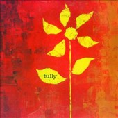 Tully: Tully [Digipak]
