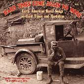 Various Artists: Hard Times Come Again No More, Vol. 1