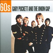 Gary Puckett & the Union Gap: The 60s