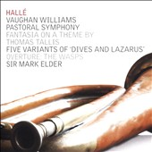 Vaughan Williams: Pastoral Symphony; Fantasia on a Theme by Thomas Tallis; Five Variants of