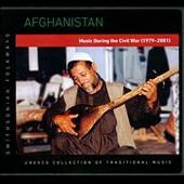 Various Artists: Afghanistan: Music During the Civil War 1979-2001