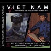 Various Artists: Vietnam: Tradition of the South [Smithsonian] [Digipak]
