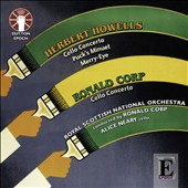 Herbert Howells: Cello Concerto; Puck's Minuet; Merry Eye; Ronald Corp: Cello Concerto / Alice Neary, cello