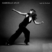 Gabrielle Aplin: Light Up the Dark [Deluxe Edition] *