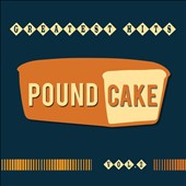 Poundcake: Greatest Hits, Vol. 2