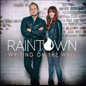 Raintown: Writing on the Wall