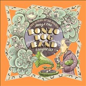 Various Artists: Songs the Bonzo Dog Band Taught Us: A Prehistory of the Bonzos