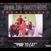 Analog Brothers: Pimp to Eat [PA] [Blister]