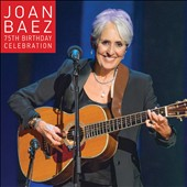Joan Baez: 75th Birthday Celebration [Digipak]