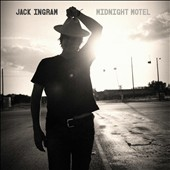 Jack Ingram: Midnight Motel [8/26]