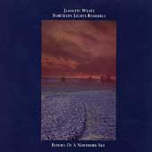 Jeanette Wrate/Jeanette Wrate & The Northern Lights Ensemble: Echoes of a Northern Sky *