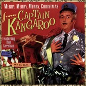 Captain Kangaroo: Merry Merry Merry Christmas from Captain Kangaroo