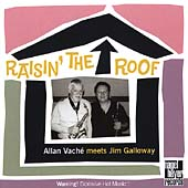 Allan Vaché: Raisin' The Roof